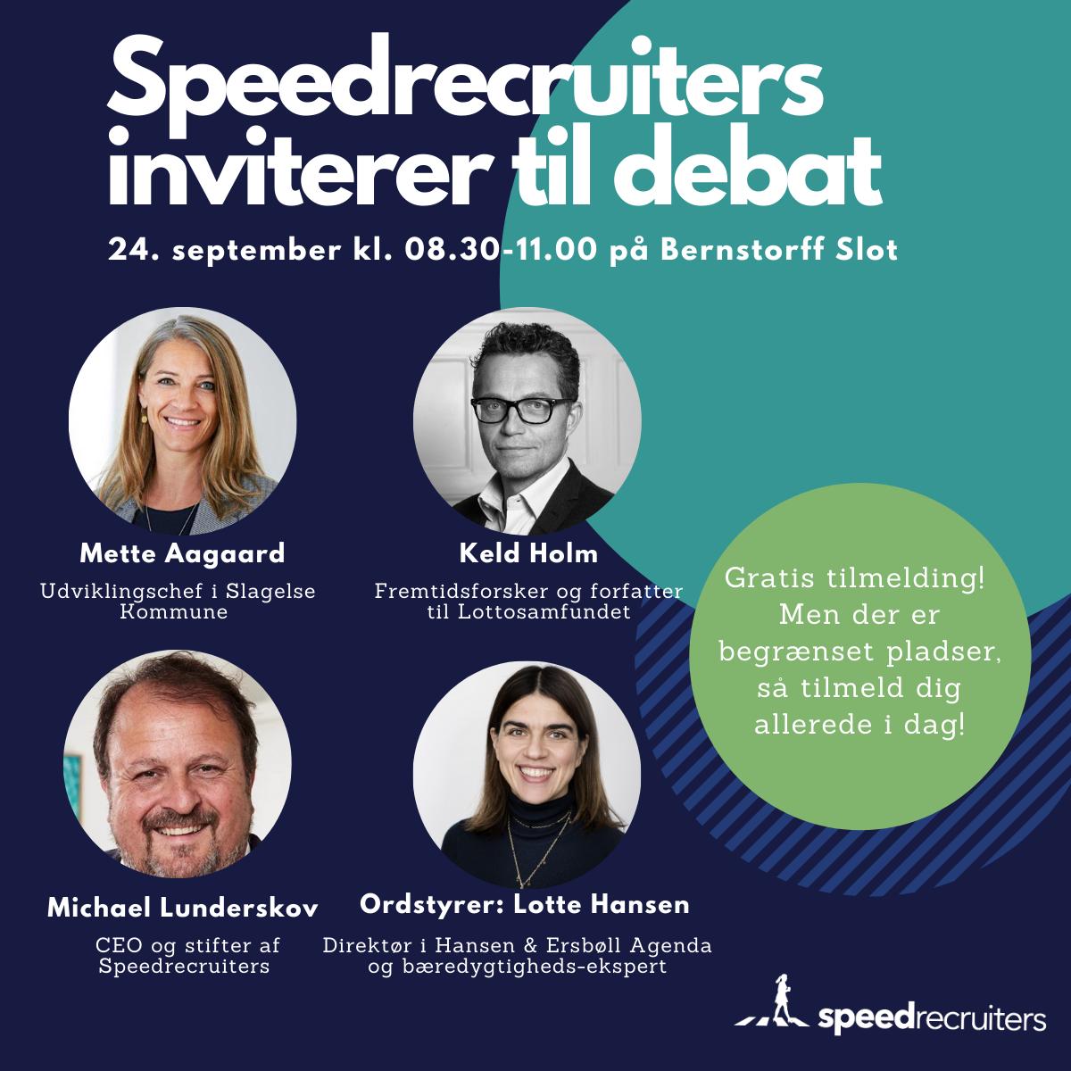 Speedrecruiters inviterer til debat!